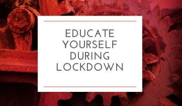 Educate yourself during lockdown