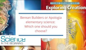 Berean Builders and Apologia science: How do they compare?