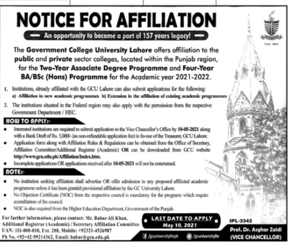 The Government College University Lahore offers affiliation to the public & private sector colleges,located within the Punjab region,for the Two-year Associate Degree Program & Four-year April 2021 Advertisement