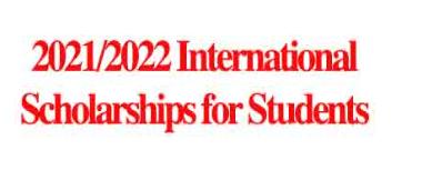 2021/2022 International Scholarships for Students