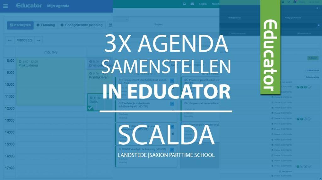 3x agenda samenstellen in Educator – Scalda