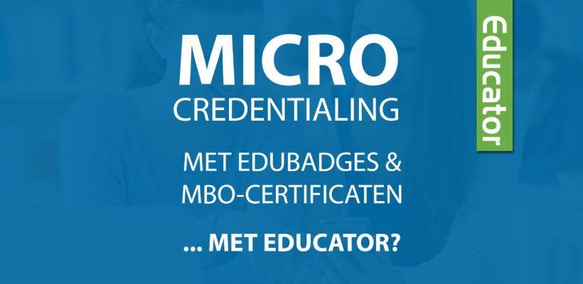 Micro credentialing met Edubades en MBO-certificaten