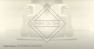 Dimmi di the… Veronica