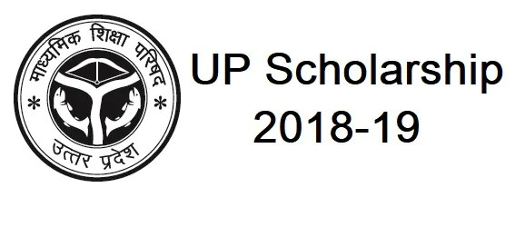 UP Scholarship 2018-19: Application, Dates, Documents
