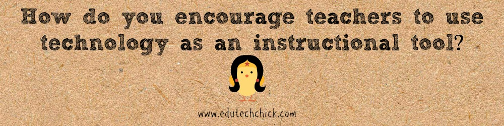 encourage technology in the classroom