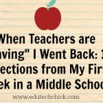"When Teachers are ""Leaving"" I Went Back: 10 Reflections from My First Week in a Middle School"