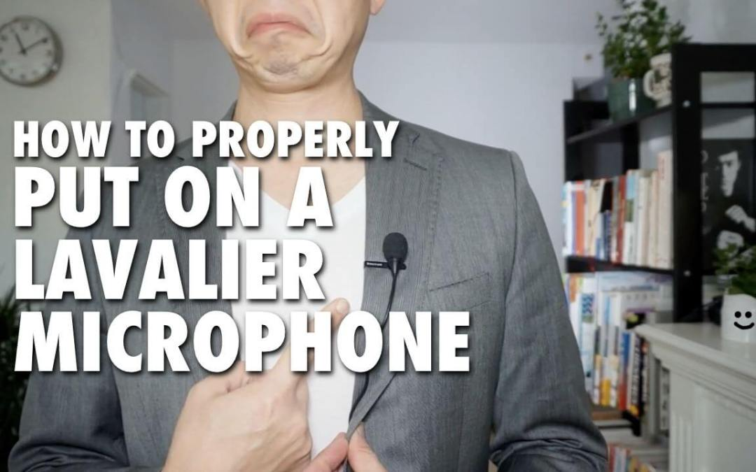 How to Properly Put On a Lavalier Microphone
