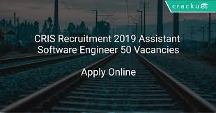 CRIS Assistant Software Engineer Recruitment 2019