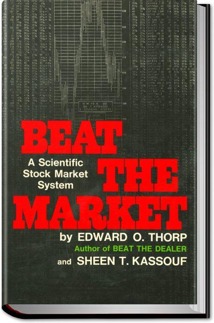 Beat the Market  Edward O Thorp