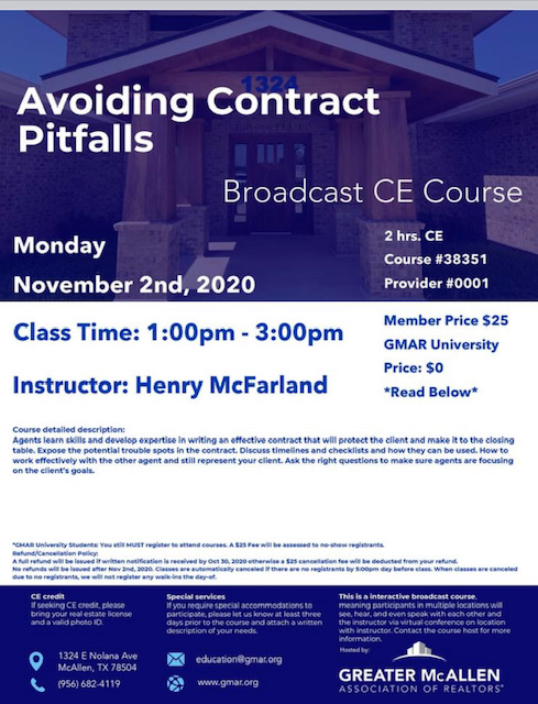 "Avoiding Contract Pitfalls 1:00pm - 3:00pm CE hours: 2 Price $25 | GMAR University: $0 Instructor: Henry ""Mac"" McFarland"