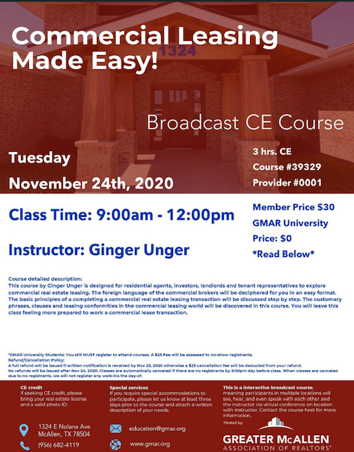 November 24th Commercial Leasing Made Easy! 9:00am - 12:00pm CE hours: 3 Price $30 | GMAR University: $0 Instructor: Ginger Unger
