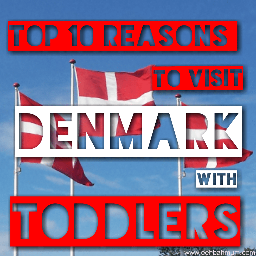 Top 10 reasons to visit Denmark with toddlers