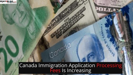 Canada increasing application fees