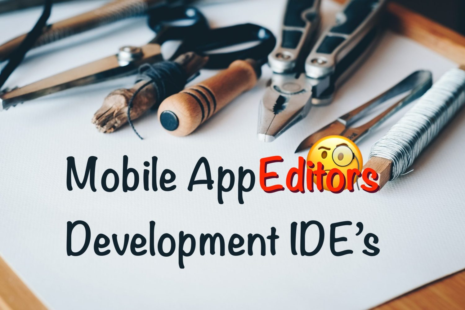 Mobile Development IDE's
