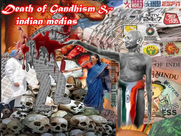 Death of gandhism and indian medias