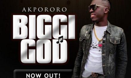 "Akpororo drops new single ""Bigi God"""
