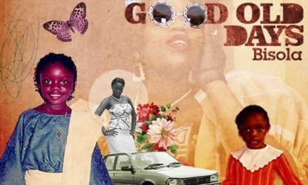 #NewMusic: Bisola- Good Old Days