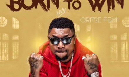 "Oritse Femi Drops Video For  ""Born To Win"" –"