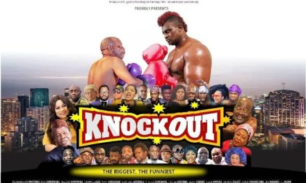 "Watch Trailer For Wale Adenuga's new movie ""Knockout"" Starring Sola Sobowale, Segun Arinze, Odunlade Adekola and Others"