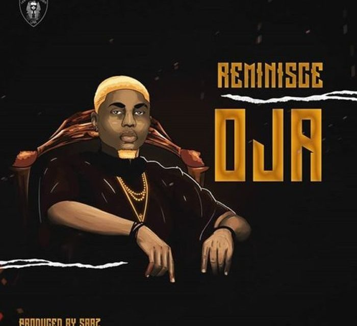 """Reminisce releases new music titled """"Oja"""""""