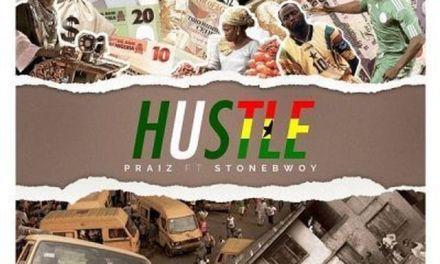"Praiz Features Stonebwoy in Some New Music ""Hustle"""