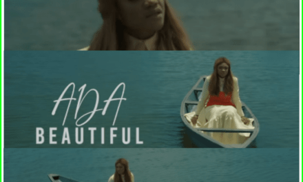 "New Video: ""Beautiful"" – Ada"