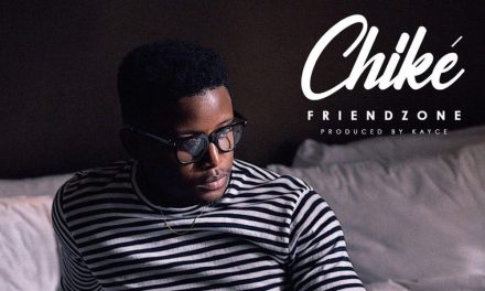 "New Music:  ""Friendzone"" – Chiké"