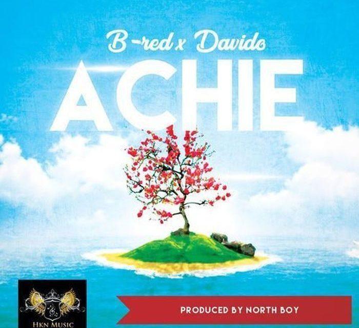 "B-Red Drops ""Achie"" Featuring Davido"