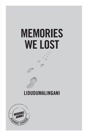Memories We Lost by Lidudumalingani Mqombothi