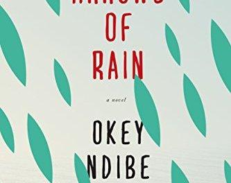 "#BookReview: ""Arrows of Rain"" By Okey Ndibe"