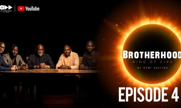 "Watch New Episode of ""Brotherhood – The Five Men Of Faith"" Featuring Lynxx, Fela Durotoye, Jimmy Odukoya,  Lanre Olushola & Kola Oyeneyin"
