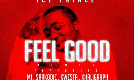"Ice Prince x M.I x Sarkodie x Khaligraph Jones On ""Feel Good"" Remix is Pure Fire! Listen Here"