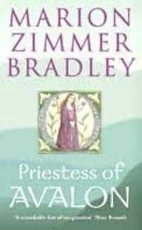 Marion Zimmer Bradley – The priestess of Avalon