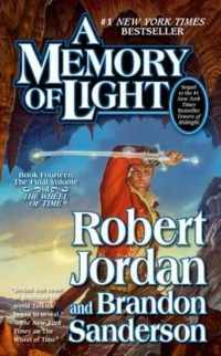 Robert Jordan & Brandon Sanderson – A memory of light (Wheel of time 14)