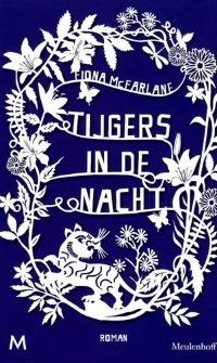 Fiona McFarlane – Tijgers in de nacht