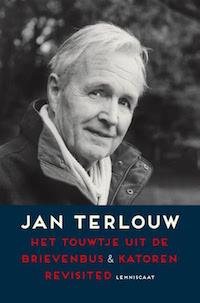 Jan Terlouw – Het touwtje uit de brievenbus & Katoren revisited