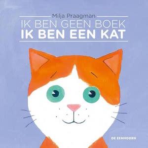 boekomslag Milja Praagman - Ik ben geen boek, ik ben een kat