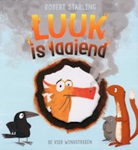 boekomslag Robert Starling - Luuk is laaiend