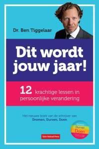 Ben Tiggelaar - Dit wordt jouw jaar