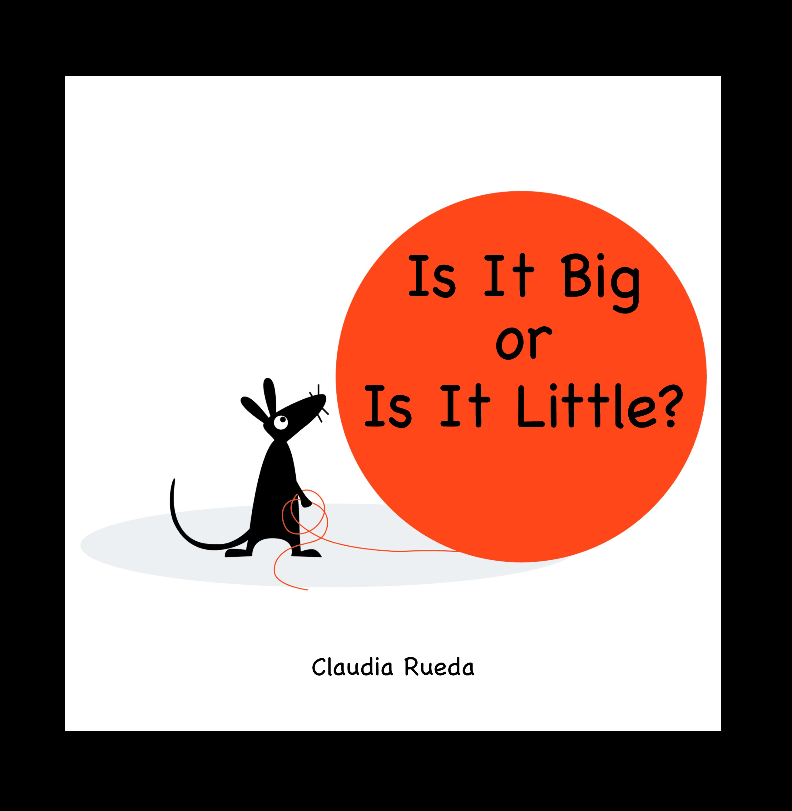 Is It Big or Is It Little?