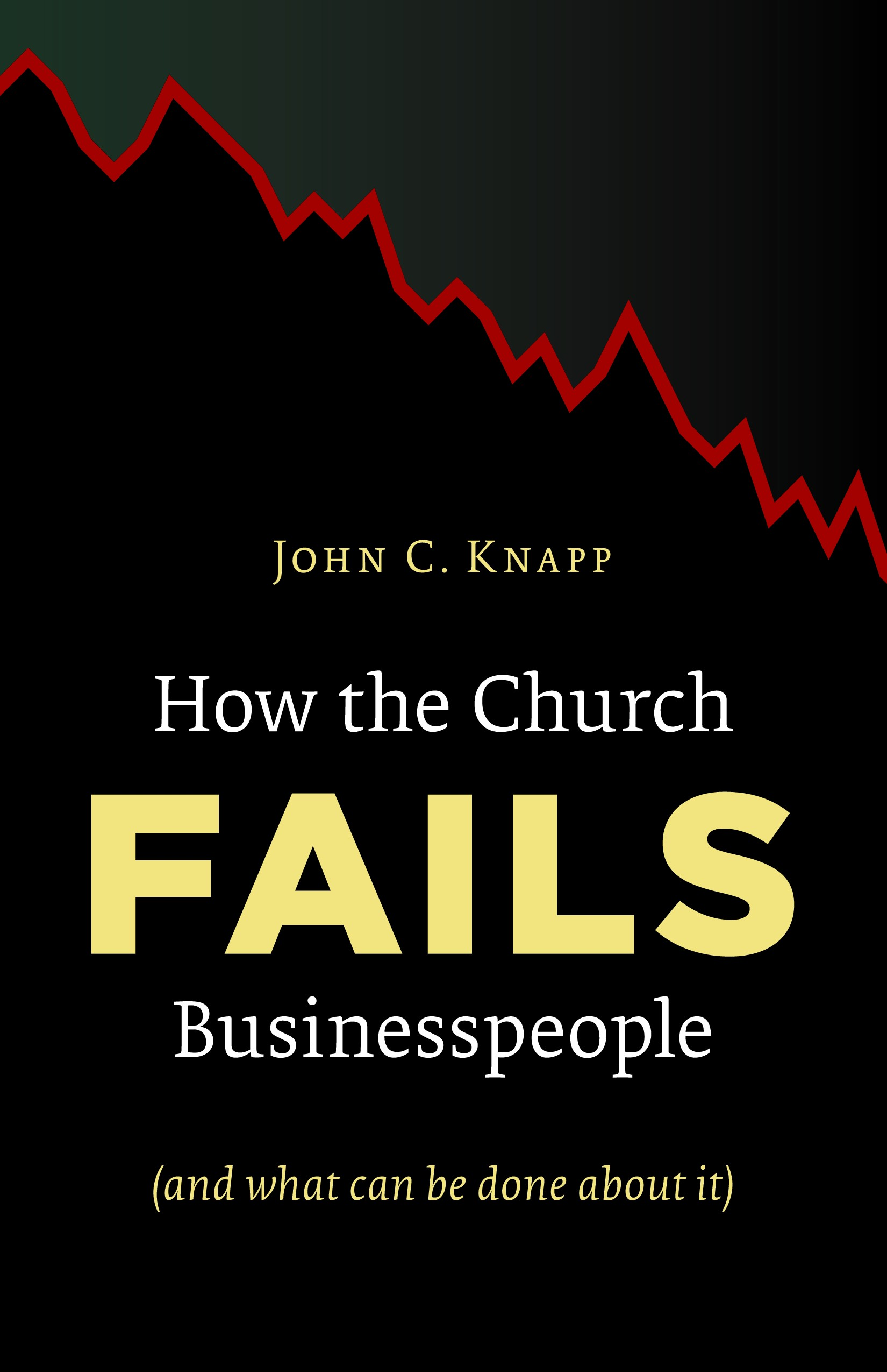 How the Church Fails Businesspeople