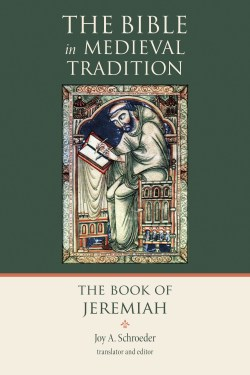 Meet This Book: The Book of Jeremiah (The Bible in Medieval