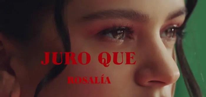 """Vídeo de la nueva canción de Rosalía, """"Juro que"""""""