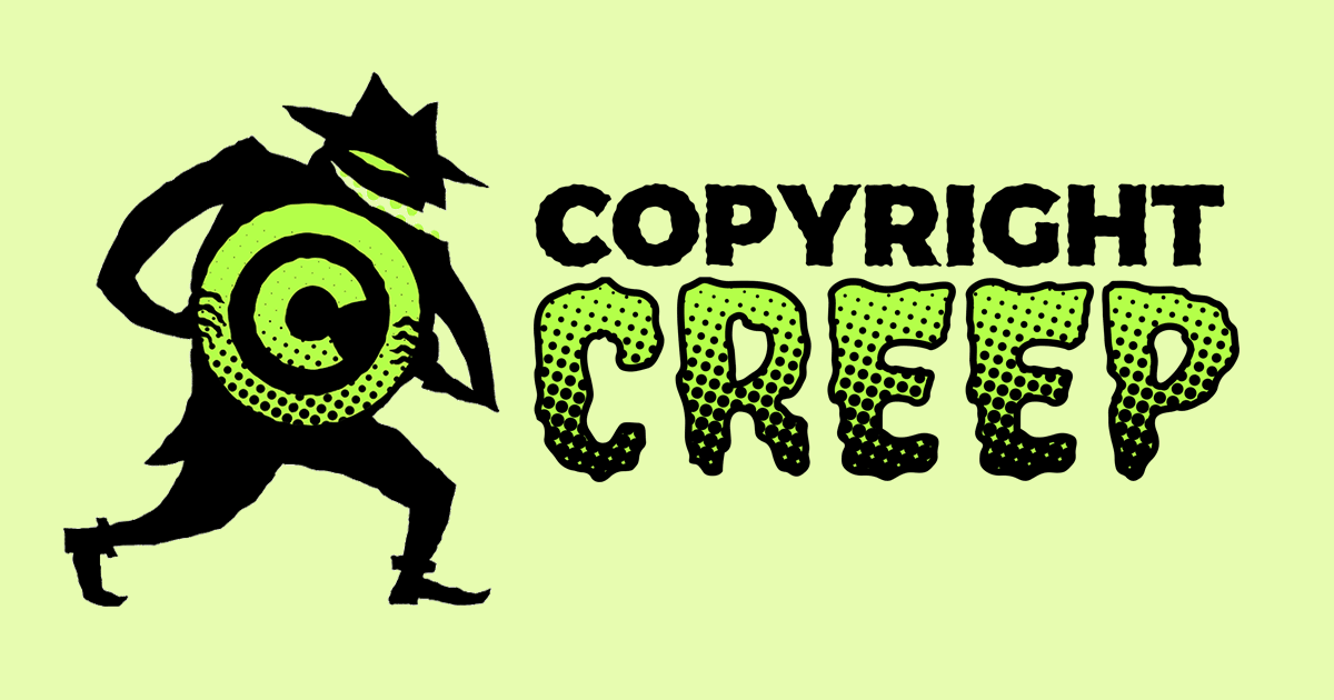 stop the copyright creep