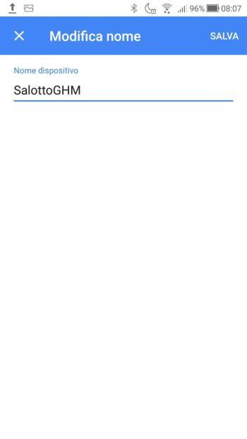 Google Home - Impostazioni - Nome cambiato