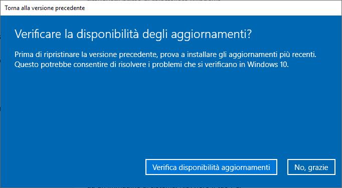 Windows 10 1809 - Torna alla versione precedente di Windows 10 - Aggiornamento