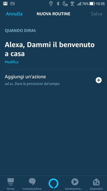 Amazon Alexa App - Maschera quando questo accade - Quando dirai Impostata