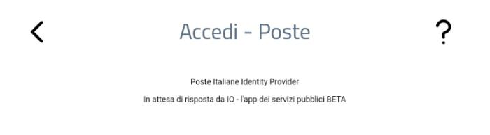 App IO - SPID - PosteID - Poste Identity Provider In attesa di risposta da IO - l'app dei servizi pubblici