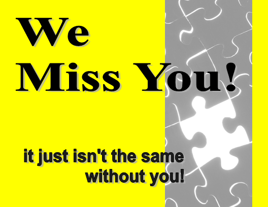 we miss you here