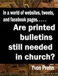 Ebook Version Are Printed bulletins still needed